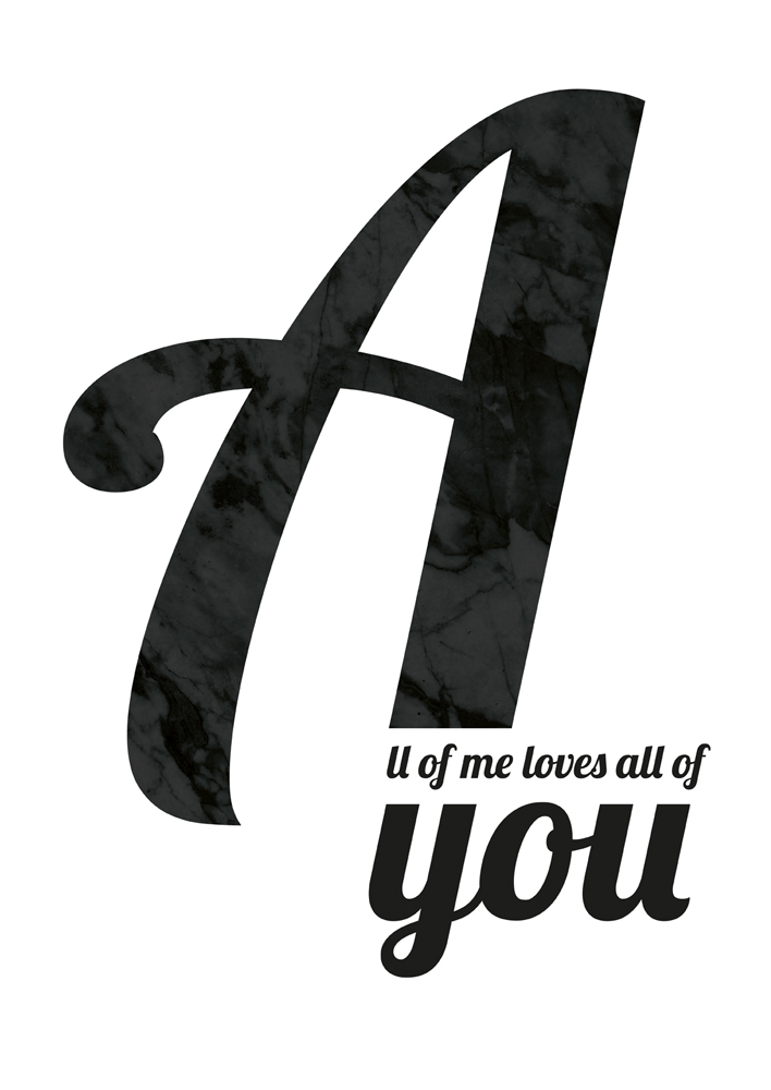 All of me loves all of you Print, Valentines Wall Art, Love Wall Art, Love Poster, Love Print, Motivational Print, Scandinavian Print Marble