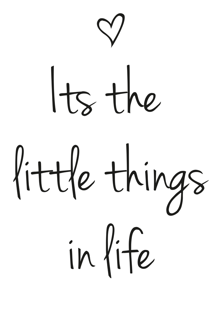 Its the little things in life - heart - black and white Print - Quotes Print - Type - Printable Art - Type Decor - Scandinavian Wall Art